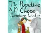 Mlle Popeline & Mr Chose